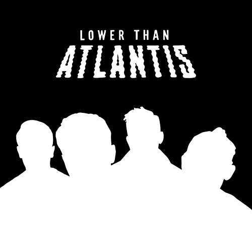 Lower Than Atlantis (The Black...