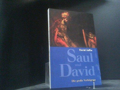 Saul und David. Die große Verfolgung. Tb, sehr guter Zustand.