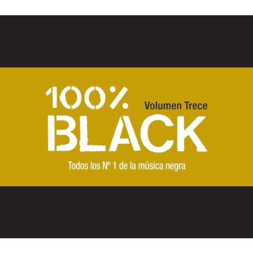 100% Black (Vol. 13 (Worldwide Edition)) [Explicit]