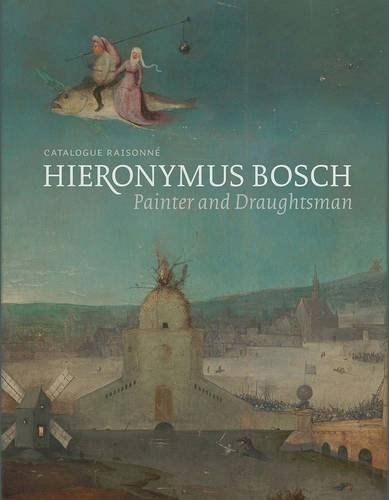 hieronymus-bosch-painter-and-draughtsman-catalogue-raisonne