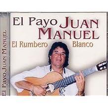 CD EL PAYO JUAN MANUEL EL RUMBERO BLANCO