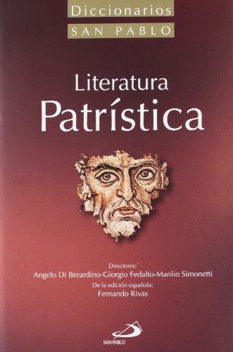 Diccionario de literatura patrística (Diccionarios san pablo)