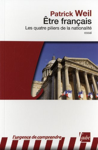 Etre français, les quatre piliers de la nationalité