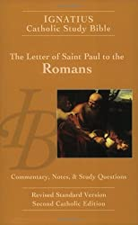 The Letter of St Paul to the Romans: Ignatius Study Bible (Ignatius Catholic Study Bible) (v. 6) by Scott Hahn (2003-09-01)