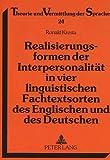 Realisierungsformen der Interpersonalität in vier linguistischen Fachtextsorten des Englischen und des Deutschen (Theorie und Vermittlung der Sprache, Band 24) - Ronald Kresta
