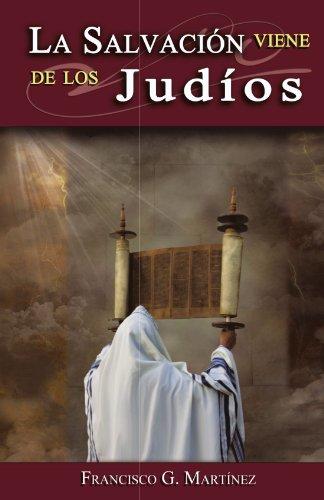 La Salvación Viene De Los Judíos