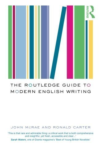 The Routledge Guide to Modern English Writing by Ronald Carter (2003-12-12)