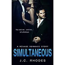 ROMANCE: SIMULTANEOUS (A Ménage Romance Story) (English Edition)
