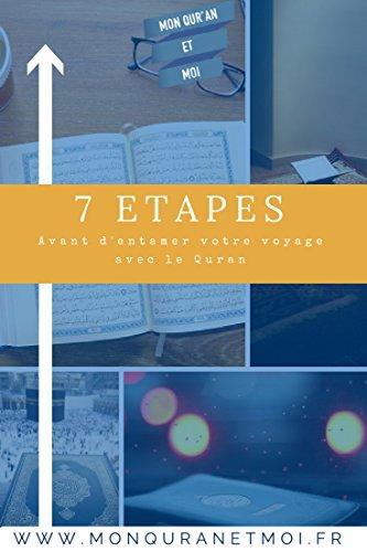 Couverture du livre 7 étapes avant d'entamer votre voyage avec le Quran