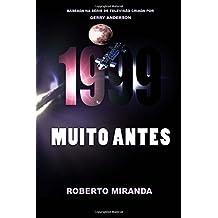 1999: Muito Antes (Na Verso do Autor)