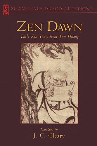 Zen Dawn: Early Zen Texts from Tun Huang (Shambhala Dragon Editions)
