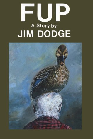 Fup by Jim Dodge (1987-01-30)