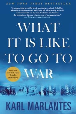 [(What Its Like to Go to War)] [Author: Karl Marlantes] published on (November, 2012)