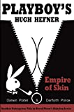 Playboy's Hugh Hefner: Empire of Skin