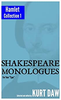 "10 Terrific Shakespeare Monologues for Leading Men: The ""Hamlet"" Collection, Vol. 1 (Shakespeare Monologues for Your ""Type"" Book 7) (English Edition) par [Shakespeare, William]"