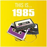 This Is... 1985