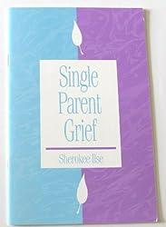 Single parent grief