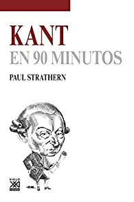 Kant en 90 minutos par Paul Strathern