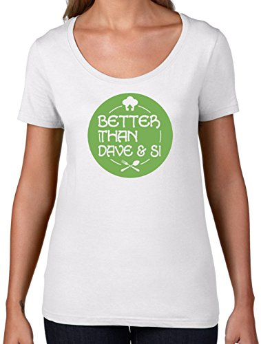Better Than Dave And Si - Womens Scoop Neck T-Shirt - 7 Colours
