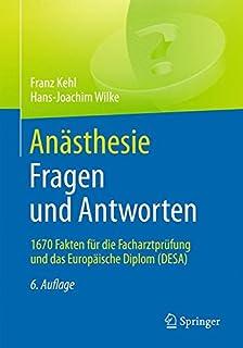 Facharztprüfung Anästhesie 1000 Kommentierte Prüfungsfragen