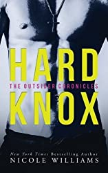 Hard Knox: The Outsider Chronicles by Nicole Williams (2014-08-12)