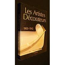 Les artistes décorateurs, 1900-1942