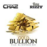 Gold Bullion [Explicit]...
