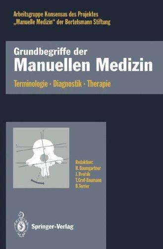 Grundbegriffe der Manuellen Medizin: Terminologie · Diagnostik · Therapie