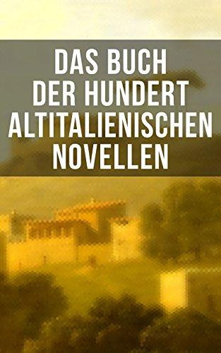 das-buch-der-hundert-altitalienischen-novellen-die-ersten-literarischen-werke-der-italienischen-sprache