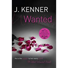 Wanted: Most Wanted Book 1 by J. Kenner (2014-01-07)