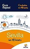 Image de Sevilla en 48 horas (Ciudades en 48 horas nº 1)