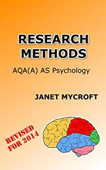 Research Methods: A Study Guide for AQA(A) AS Psychology by [Mycroft, Janet]