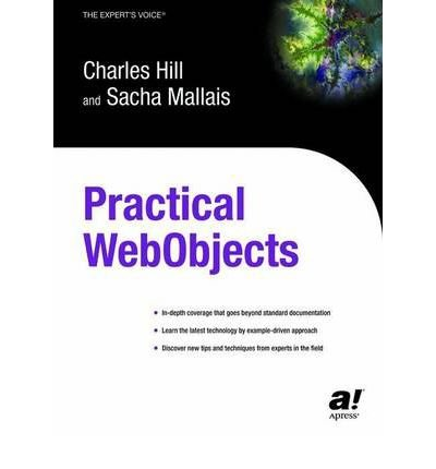 [(Practical WebObjects )] [Author: Charles Hill] [Aug-2004]