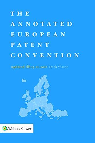 The Annotated European Patent Convention (Series on International Taxation) por Derk Visser