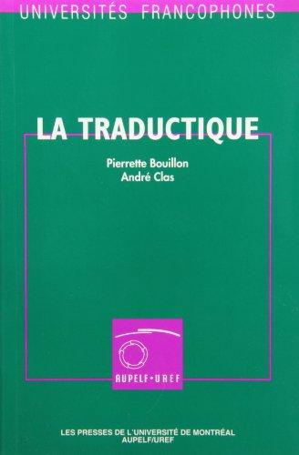 La Traductique: tudes et recherches de traduction par ordinateur