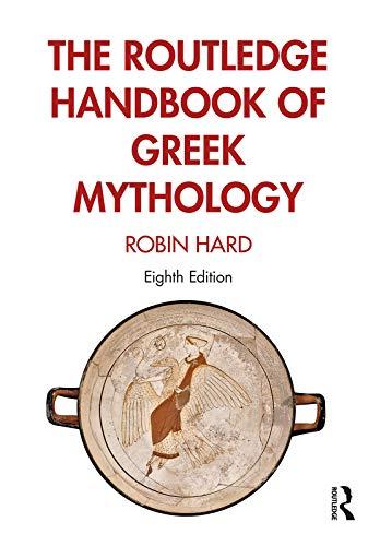 The Routledge Handbook of Greek Mythology (English Edition)
