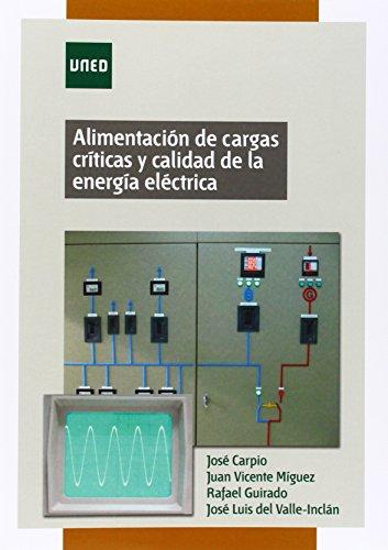 Alimentación de cargas críticas y calidad de la energía eléctrica (GRADO)