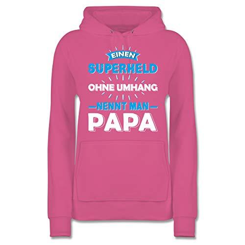 Statement Shirts - Einen Superheld ohne Umhang nennt Man Papa - L - Rosa - JH001F - Damen Hoodie (Superhelden-shirts Mit Umhänge Für Erwachsene)