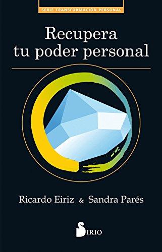 Recupera tu poder personal por Ricardo Eiriz