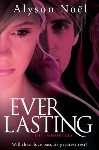 Everlasting (Immortals Bk 6) (The Immortals) por Alyson Noel