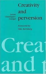 Creativity and Perversion by Janine Chasseguet-Smirgel (1996-01-19)