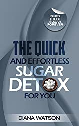 Sugar Detox: 21-Day Meal Plan: Quick And Effortless Way To Achieve Permanent Fat Loss - Burn Fat By Stopping Sugar Cravings, Increase Metabolism, Create ... Diabetic Cookbook (English Edition)