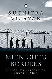 Midnight's Borders: A People's History of Mode