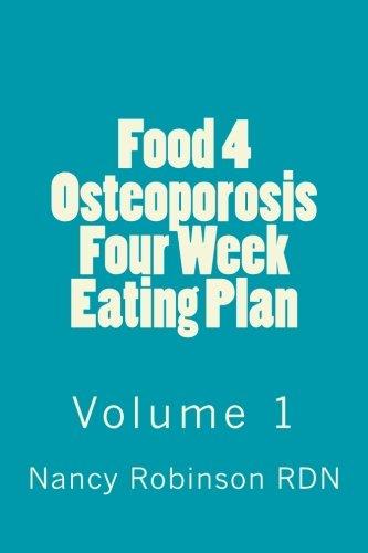 Pdf Download Food 4 Osteoporosis Four Eating Plan Volume 1 By