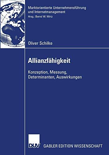 Allianzfähigkeit - Konzeption, Messung, Determinanten, Auswirkungen