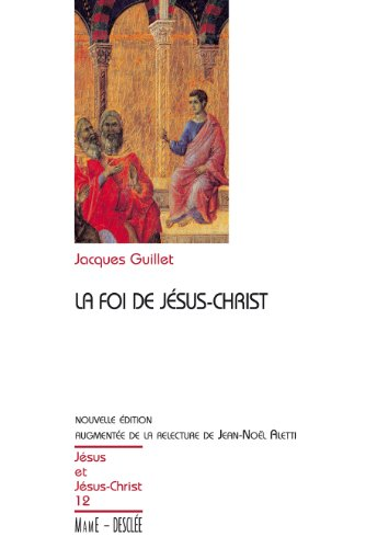 La foi de Jésus Christ / jjc n12