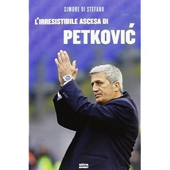 L'irresistibile Ascesa Di Petkovic