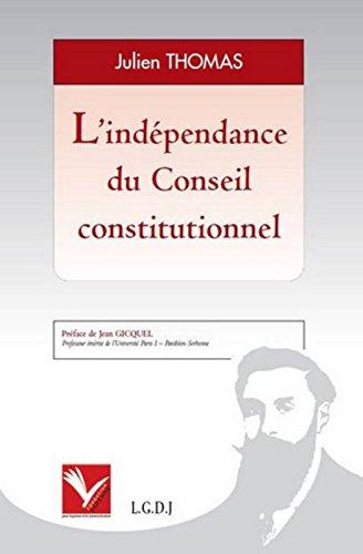 [EPUB] L'indépendance du conseil constitutionnel