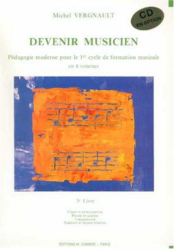 Devenir musicien - 3° livre (1° cycle)