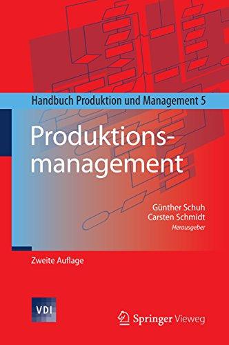 Produktionsmanagement: Handbuch Produktion und Management 5 (VDI-Buch)